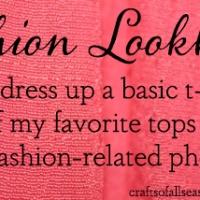 Dressing up a basic T-shirt +a few of my favorite tops + bonus photos // Fashion Look-book