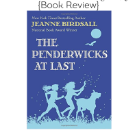 The Penderwicks At Last {Book Review}