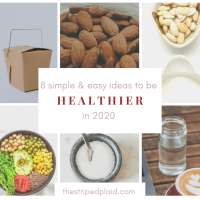 8 Simple & Easy Ideas To Be Healthier