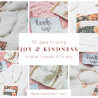 10 Ideas To Bring Joy & Spread Kindness To Your Friends & Family