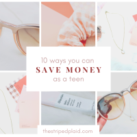 10 Ways You Can Save Money As A Teen