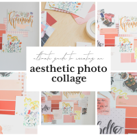 Ultimate Guide To Creating A Super Aesthetic Photo Collage