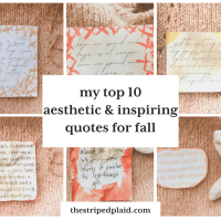 My Top 10 Aesthetic & Inspiring Quotes For Fall
