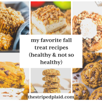 My Favorite Fall Treat Recipes (Healthy & Not So Healthy)