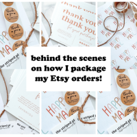 Behind The Scenes | How I Package My Etsy Orders