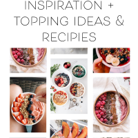 Smoothie Bowl Inspiration + Topping Ideas & Recipes