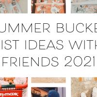 Ultimate Summer Bucket List W/ Friends *Pinterest Inspired*